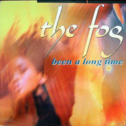 The Fog - Been A Long Time