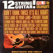 The Folkswingers - 12 String Guitar! Vol. 2