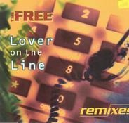 The Free - Lover On The Line (Remixes)