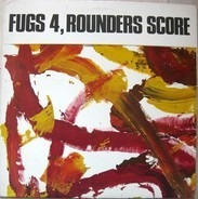 The Fugs , The Holy Modal Rounders - Fugs 4, Rounders Score