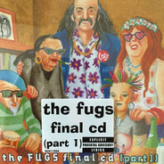 The Fugs - The Fugs Final CD (Part 1)