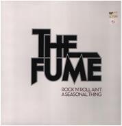 The FUME - Rock 'n' Roll Ain't A Seasonal Thing