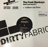 The Funk Monkeys - Don't You Love It?