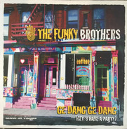 The Funky Brothers - Ge Dang Ge Dang (Let's Have A Party)