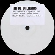 The Futureheads - Skip To The End / Hounds Of Love (Remixes Promo)
