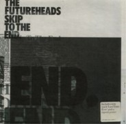 The Futureheads - Skip To The End 2/2