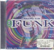 The Gap Band / Cameo / Dazz Band a.o. - Bring On Da Funk Vol. 6 - Slow Jams