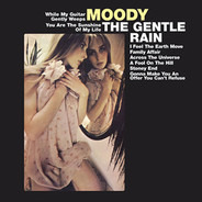 The Gentle Rain - Moody
