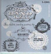 George Lewis, Turk Murphy, Kid Ory, Pete Daily - Jazz Band Ball