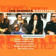The Georgia Satellites - Greatest & Latest