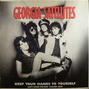 The Georgia Satellites - Keep your hands to yourself