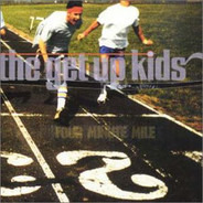 The Get Up Kids - Four Minute Mile