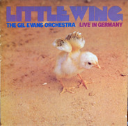 The Gil Evans Orchestra - Little Wing (Live In Germany)
