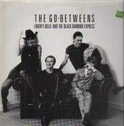 The Go-Betweens - Liberty Belle and the Black Diamond Express