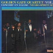 The Golden Gate Quartet - Vol.1 - Concert En Eglise / Negro Spirituals