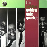 The Golden Gate Quartet - The Golden