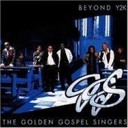the Golden Gospel Singers - Beyond Y2k
