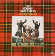 The Gordon Highlanders - Conducting: Douglas Ford