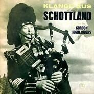 The Gordon Highlanders - Klänge Aus Schottland