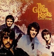 The Grass Roots - Lovin' Things