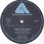 The Grateful Dead - Dancin' In The Streets