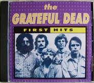 The Grateful Dead - First Hits