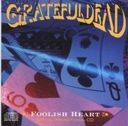 The Grateful Dead - Foolish Heart