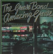 The Grease Band - Amazing Grease
