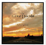 The Great Divide - Afterglow-The Will Rogers Sessions