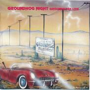 The Groundhogs - Groundhog Night
