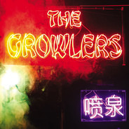 The Growlers - Chinese Fountain