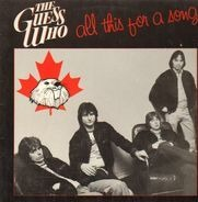 The Guess Who - All This for a Song