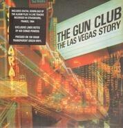 The Gun Club - The Las Vegas Story