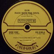 The Gun / Ram Jam - Race With The Devil / Black Betty