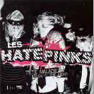 The HATEPINKS - TETE MALADE / SICK IN THE HEAD