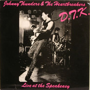 The Heartbreakers - D.T.K. (Live At The Speakeasy)