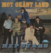 The Hep Stars - Mot Okänt Land