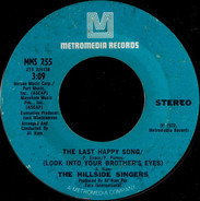 The Hillside Singers - The Last Happy Song (Look Into Your Brother's Eyes)