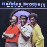 The Holmes Brothers - Where It's At