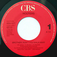 Hooters - Brother, Don't You Walk Away / The House Of Wolfgang (Vinyl Single)