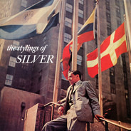 The Horace Silver Quintet - The Stylings Of Silver