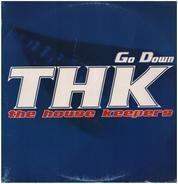 The House Keepers - Go Down