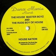 The House Master Boyz And The Rude Boy Of House - House Nation