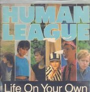 The Human League - Life On Your Own