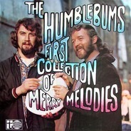 The Humblebums - First Collection Of Merry Melodies