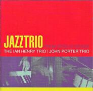 The Ian Henry Trio / John Porter Trio - Jazztrio From Apollo Sound