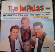 The Impalas - Sorry (I Ran All the Way Home)