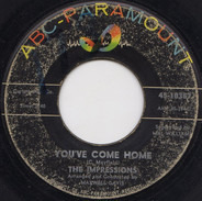 The Impressions - You've Come Home
