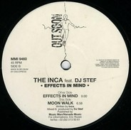The Inca Feat. DJ Stef - Effects In Mind