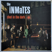 The Inmates - Shot in the Dark